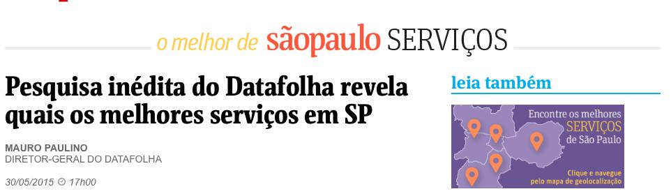 Pesquisa inédita do Datafolha revela os melhores serviços de SP